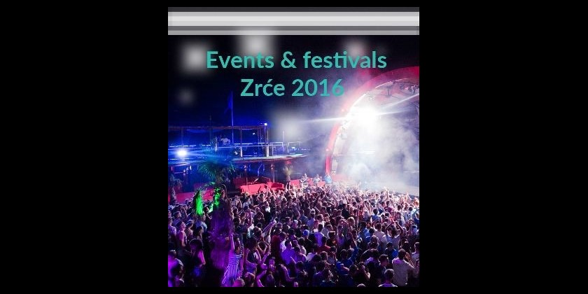 zrce-2016-list-of-events
